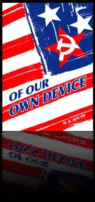 Cover of Novel, Of Our own device